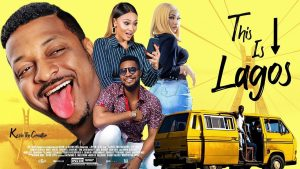 Nollywood Movie:- This Is Lagos (Everywhere Stew)